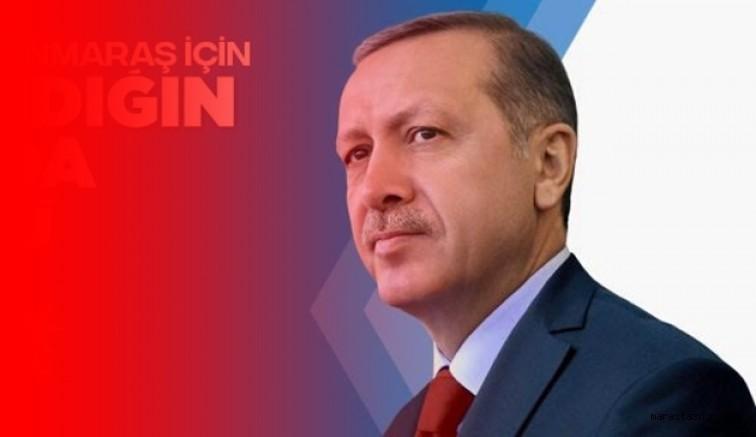 Cumhurbaşkanı Recep Tayyip Erdoğan Kahramanmaraş'a geliyor