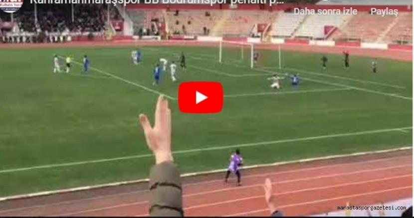 Kahramanmaraşspor BB Bodrumspor penaltı pozisyonu