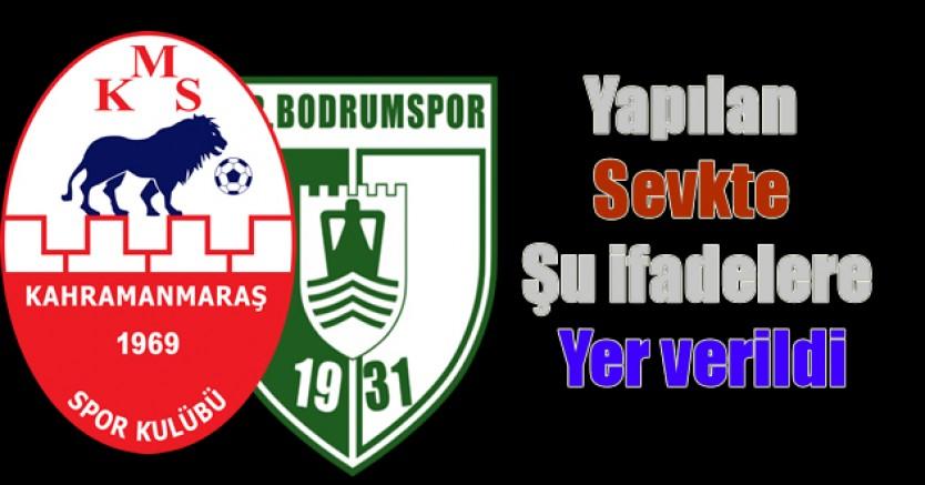 Kahramanmaraşspor'da 1 yönetici Bodrumspor'da 1 futbolcu PFDK'ya sevk edildi