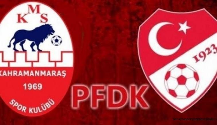 Kahramanmaraşspor'a PFDK'dan İhtar