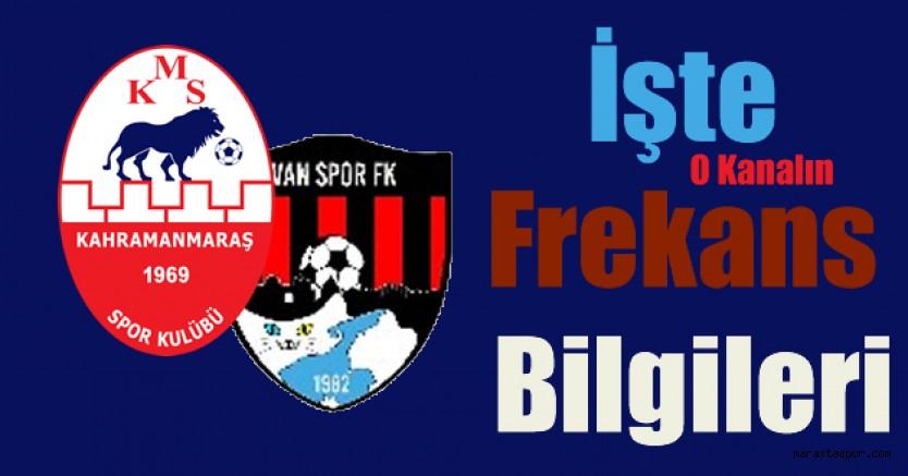Kahramanmaraşspor'un, Van Spor ile oynayacağı maç canlı yayınlacak