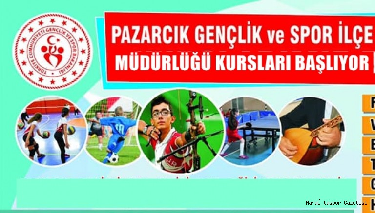 Pazarcık'ta sanatsal ve sportif kursları başlıyor