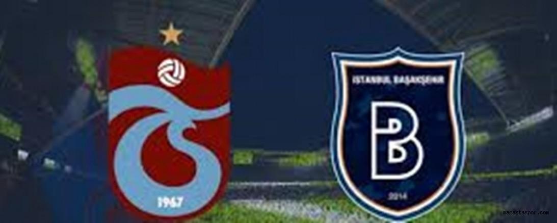 Trabzonspor -  Başakşehir maçı canlı izle