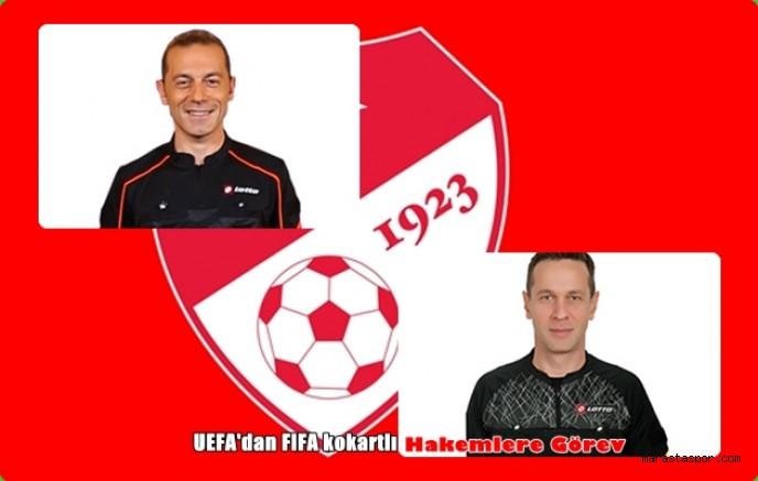 UEFA Türk hakemlere Maç Verdi